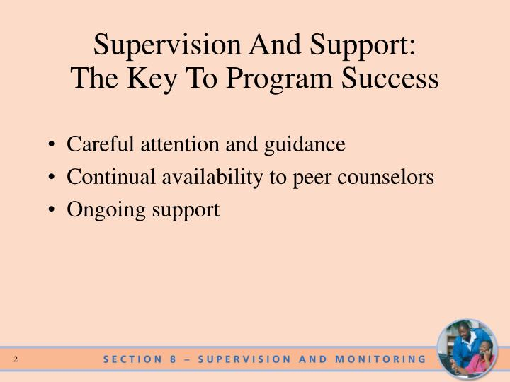Supervision and support the key to program success
