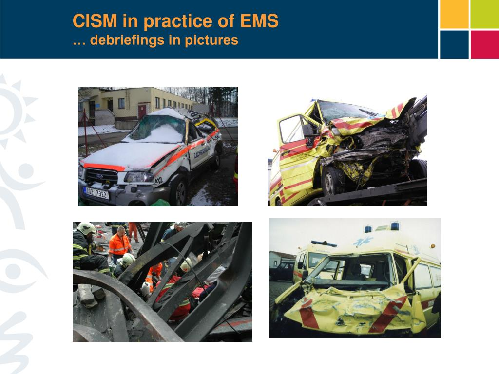 CISM in practice of EMS