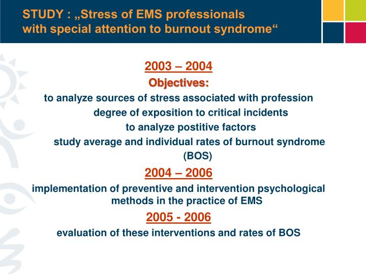 Study stress of ems professionals with special attention to burnout syndrome