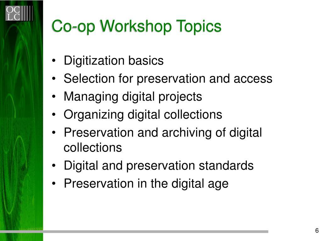 Co-op Workshop Topics