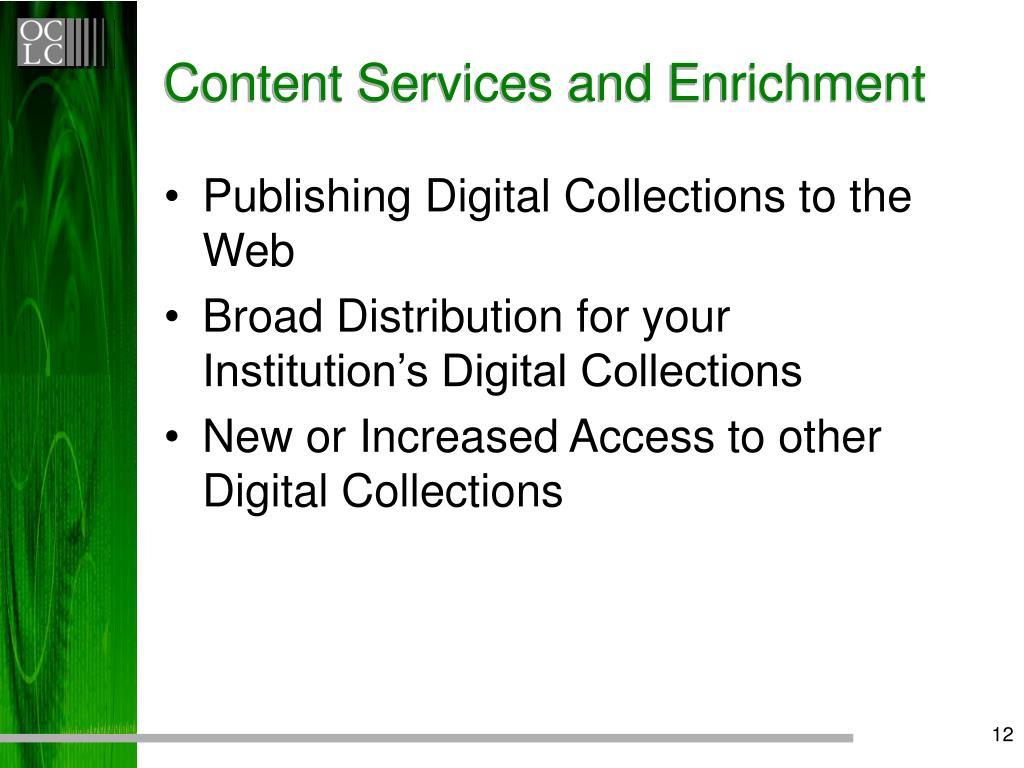 Content Services and Enrichment