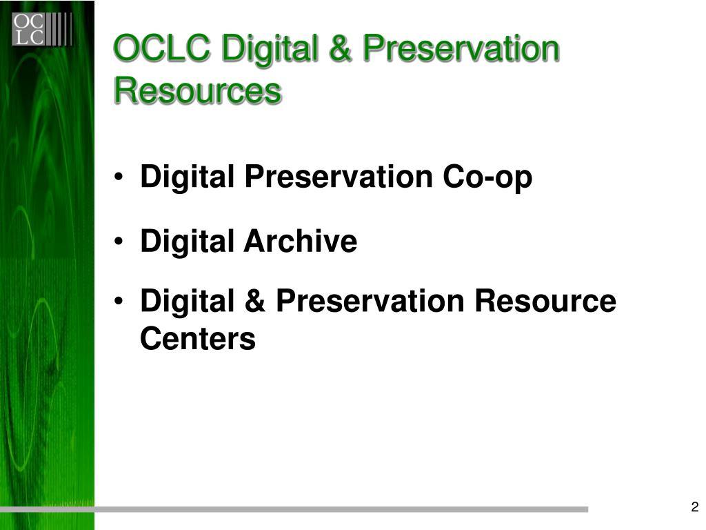 OCLC Digital & Preservation Resources