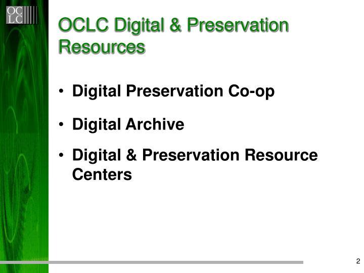Oclc digital preservation resources