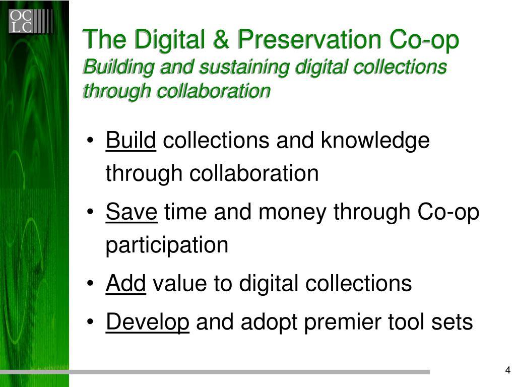 The Digital & Preservation Co-op