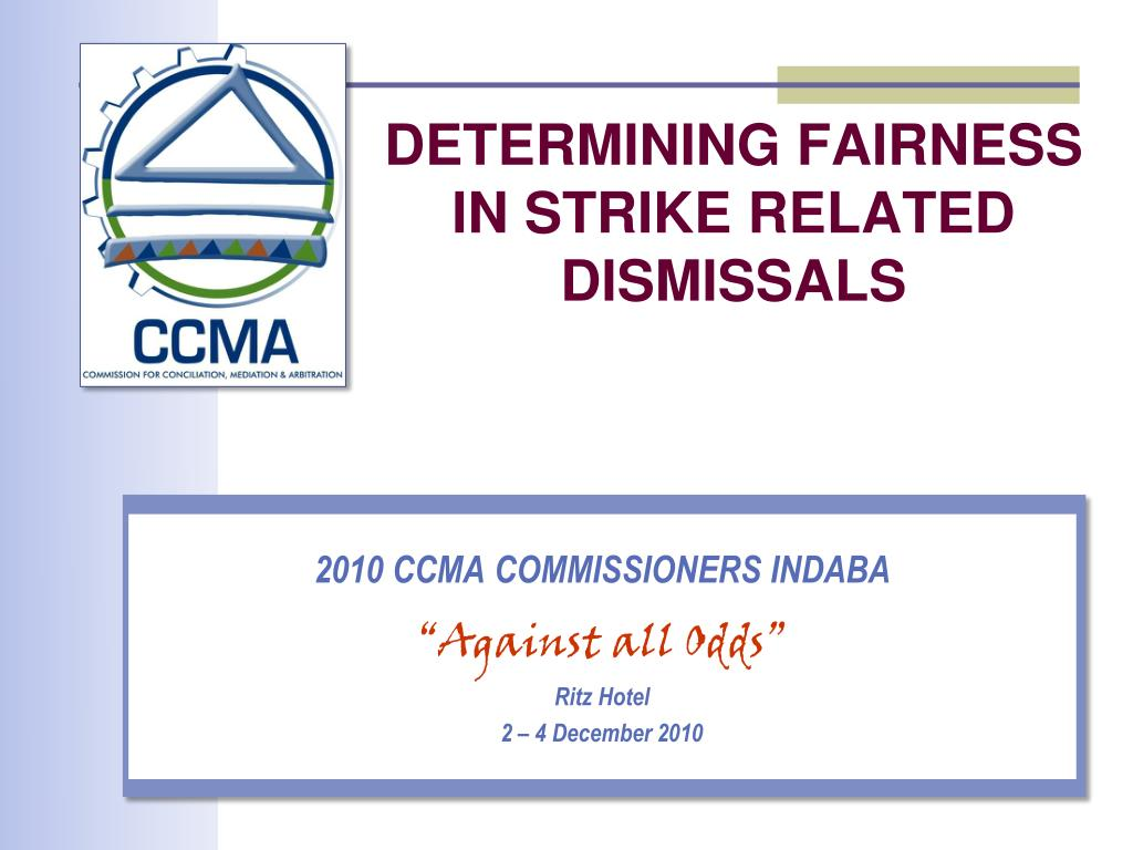 determining fairness in strike related dismissals