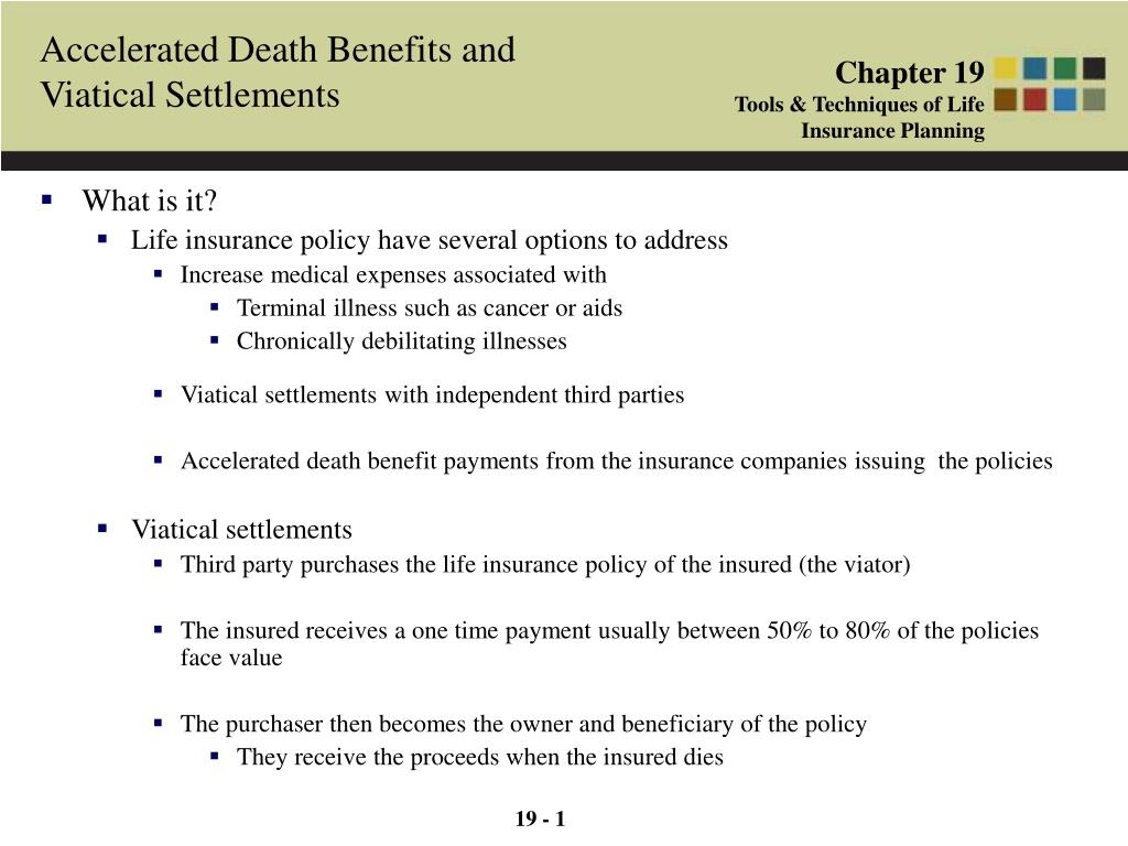ppt - 19 - 1 accelerated death benefits and viatical settlements