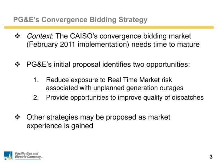 Pg e s convergence bidding strategy