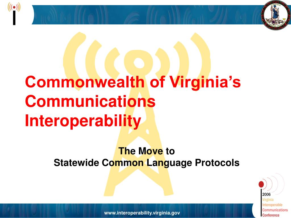Commonwealth of Virginia's Communications Interoperability