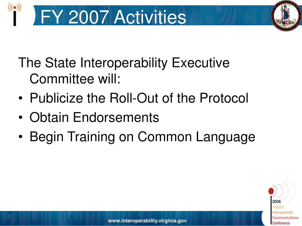 The State Interoperability Executive Committee will: