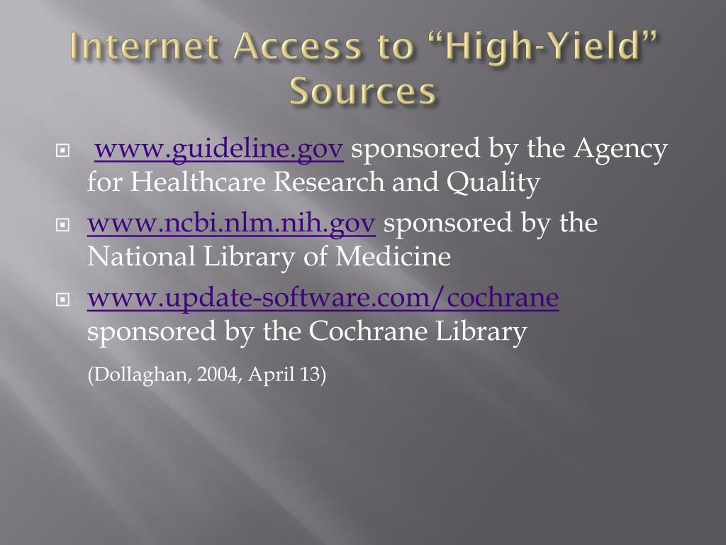 """Internet Access to """"High-Yield"""" Sources"""