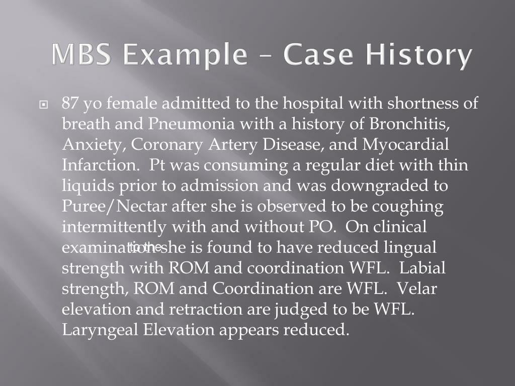 MBS Example – Case History