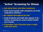 active screening for illness