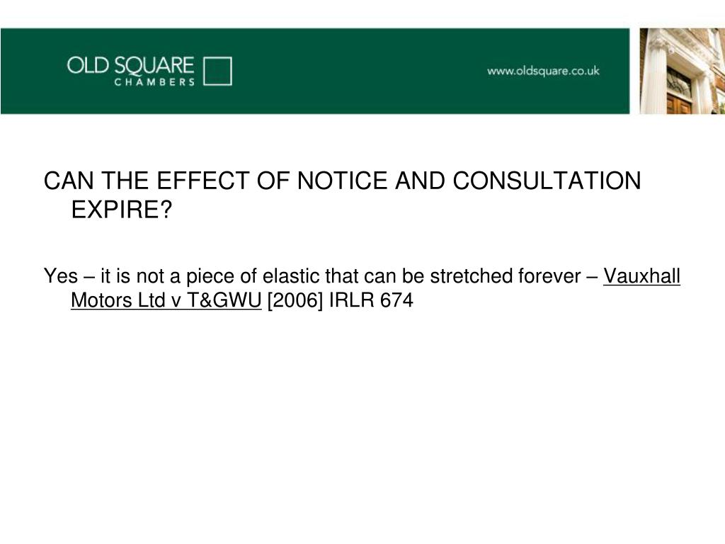 CAN THE EFFECT OF NOTICE AND CONSULTATION EXPIRE?