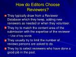 how do editors choose reviewers