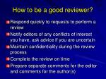 how to be a good reviewer