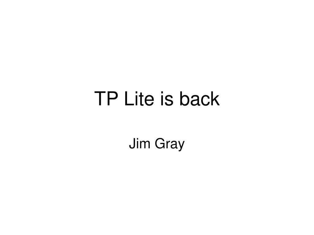 tp lite is back l.