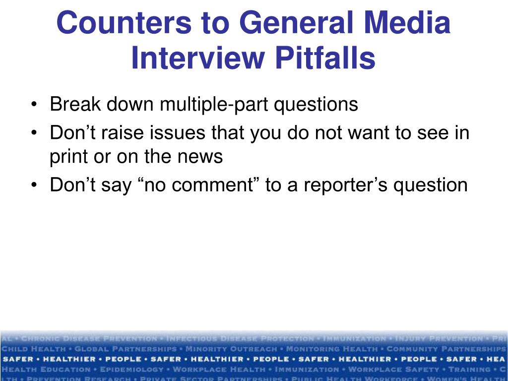 Counters to General Media Interview Pitfalls