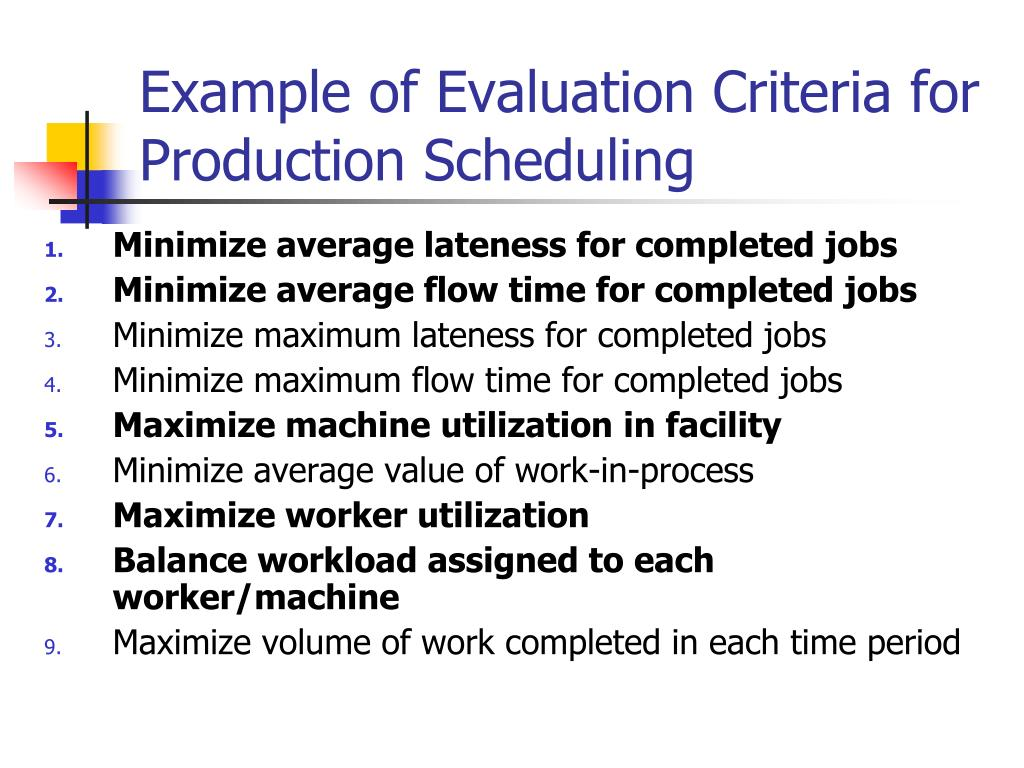 Example of Evaluation Criteria for Production Scheduling