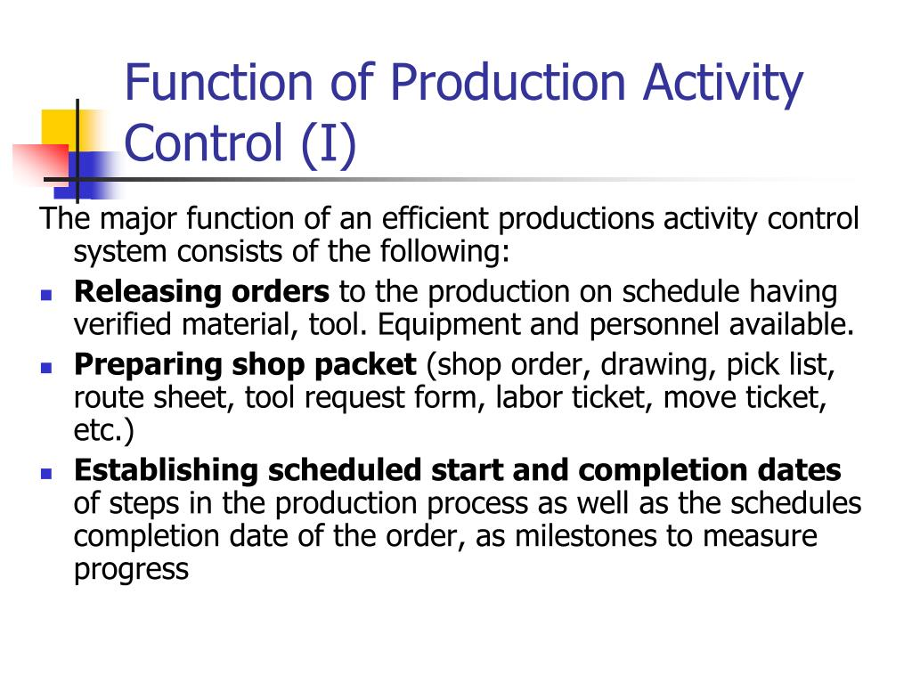 Function of Production Activity Control (I)