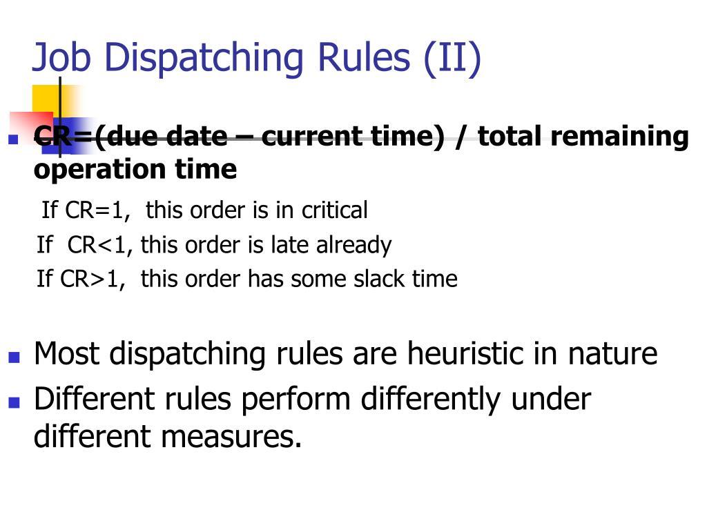 Job Dispatching Rules (II)