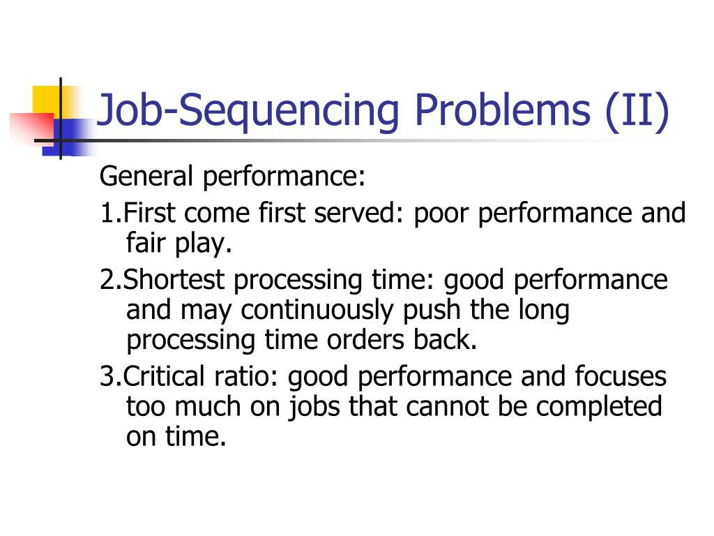 Job-Sequencing Problems (II)