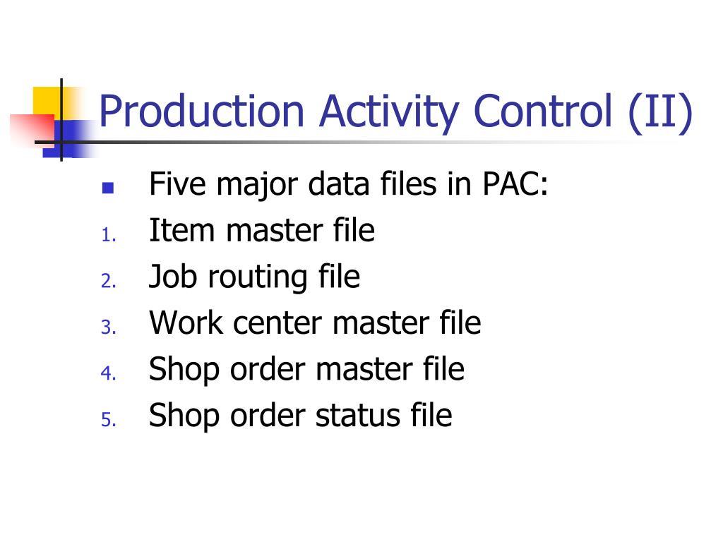 Production Activity Control (II)