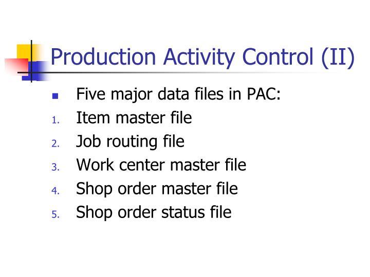 Production activity control ii