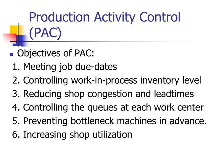 Production activity control pac