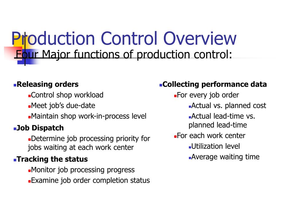 Production Control Overview