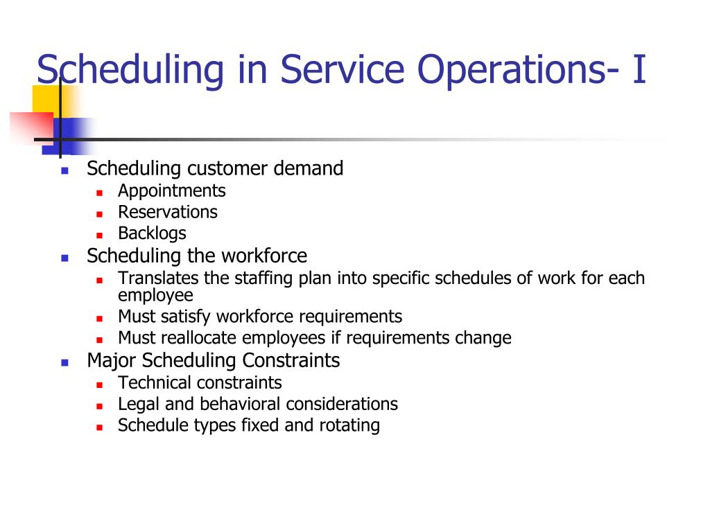 Scheduling in Service Operations- I