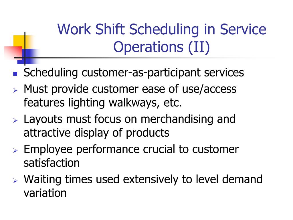 Work Shift Scheduling in Service Operations (II)