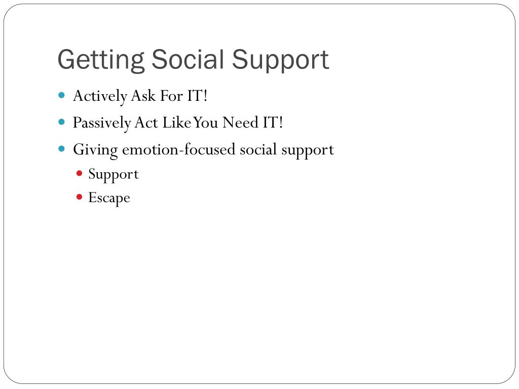 Getting Social Support