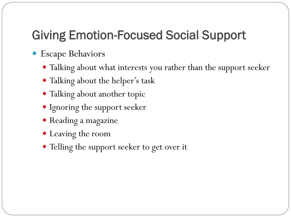 Giving Emotion-Focused Social Support
