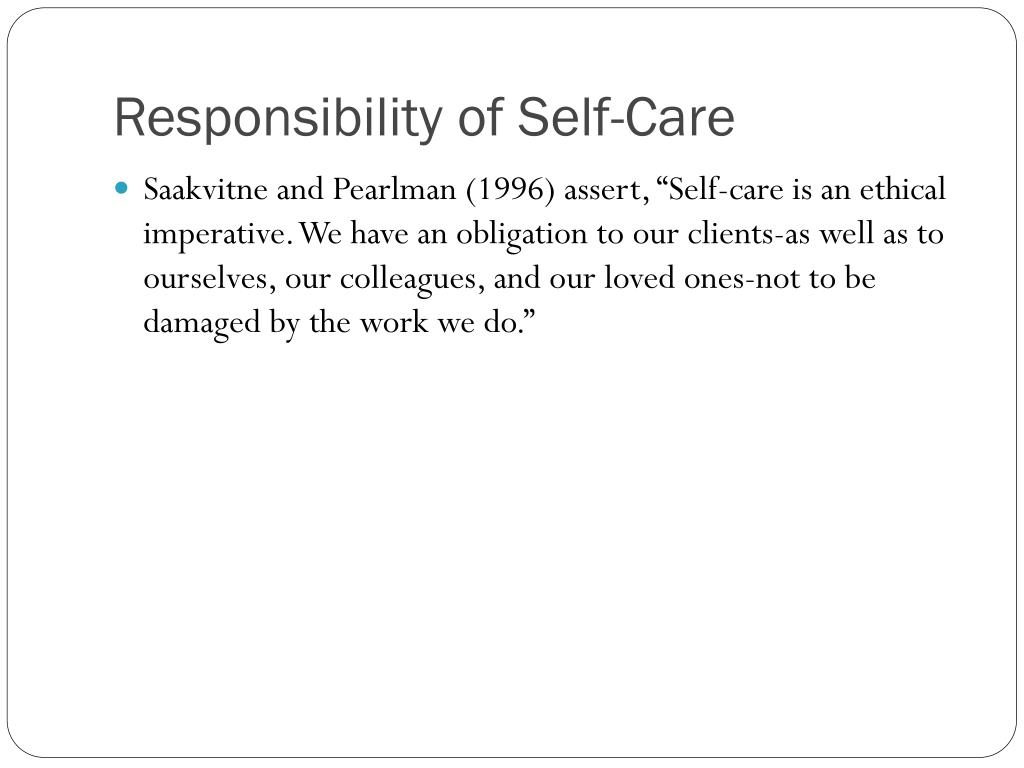 Responsibility of Self-Care