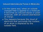 induced intermolecular forces in molecules