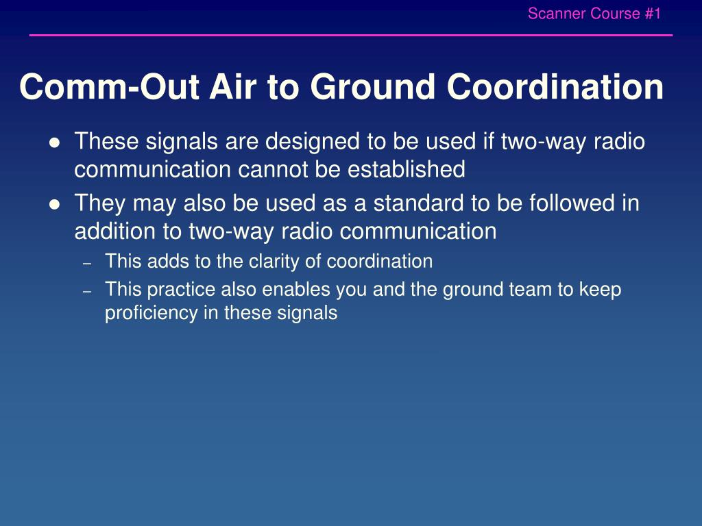 Comm-Out Air to Ground Coordination