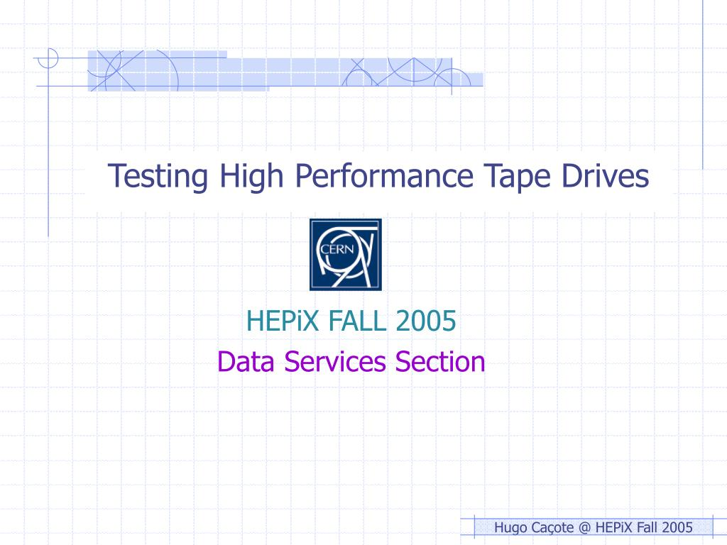 testing high performance tape drives