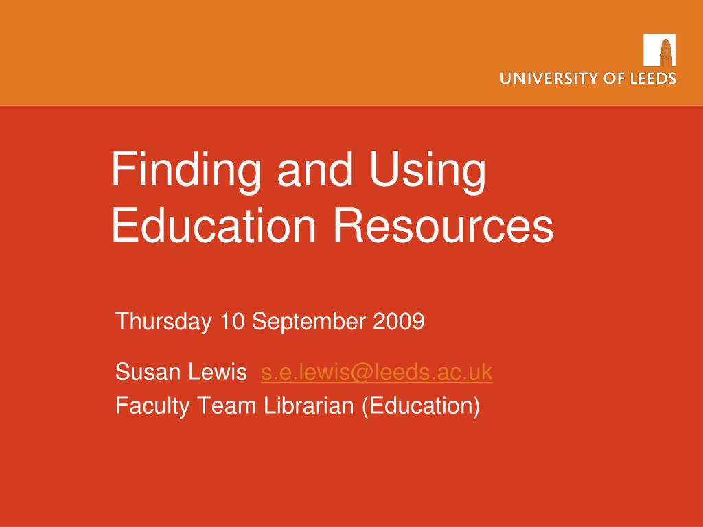 finding and using education resources l.