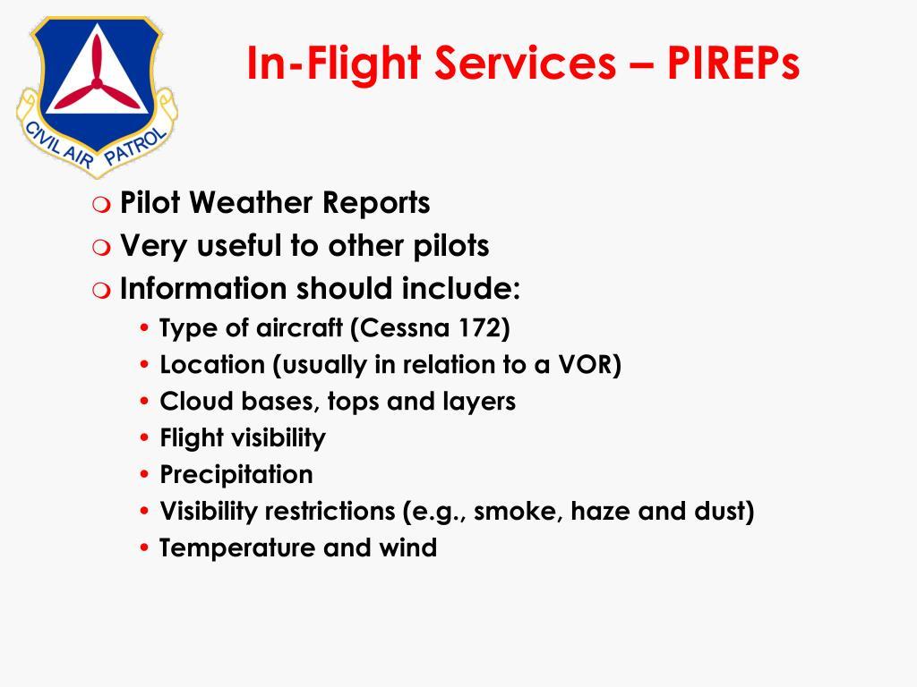 In-Flight Services – PIREPs