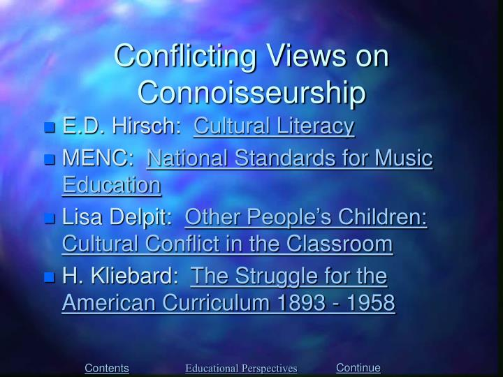 Conflicting Views on Connoisseurship