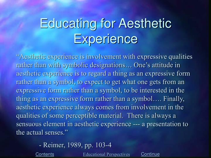 Educating for Aesthetic Experience