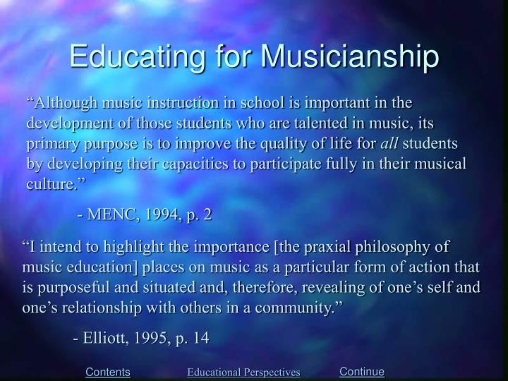 Educating for Musicianship