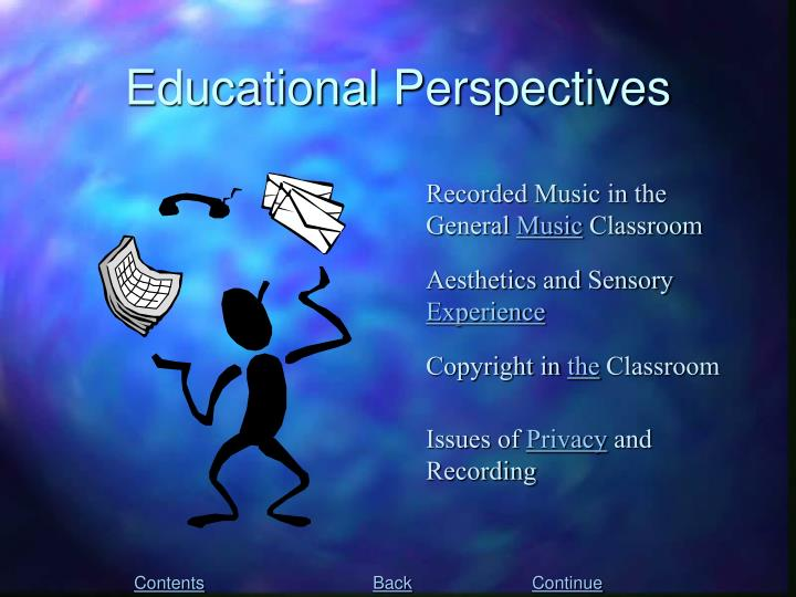 Educational Perspectives