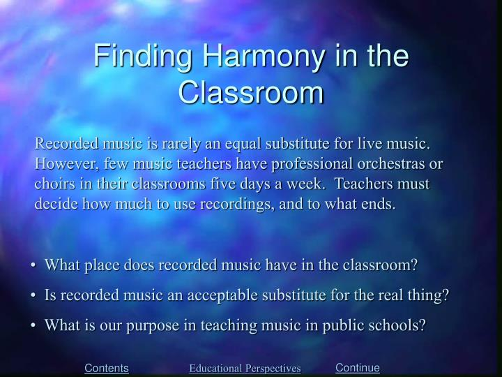 Finding Harmony in the Classroom
