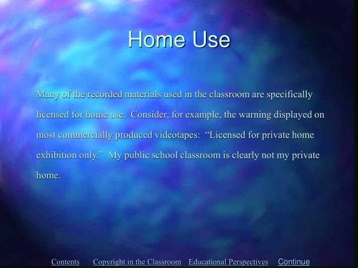 Home Use