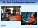 why do a pre operation inspection