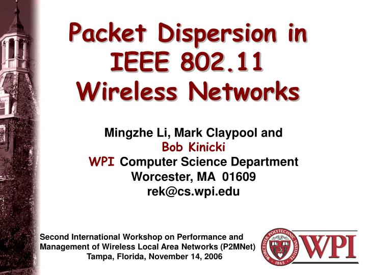 Packet dispersion in ieee 802 11 wireless networks