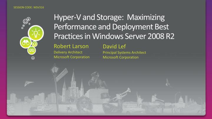 hyper v and storage maximizing performance and deployment best practices in windows server 2008 r2 n.