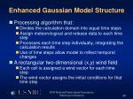 enhanced gaussian model structure