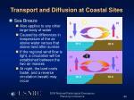 transport and diffusion at coastal sites